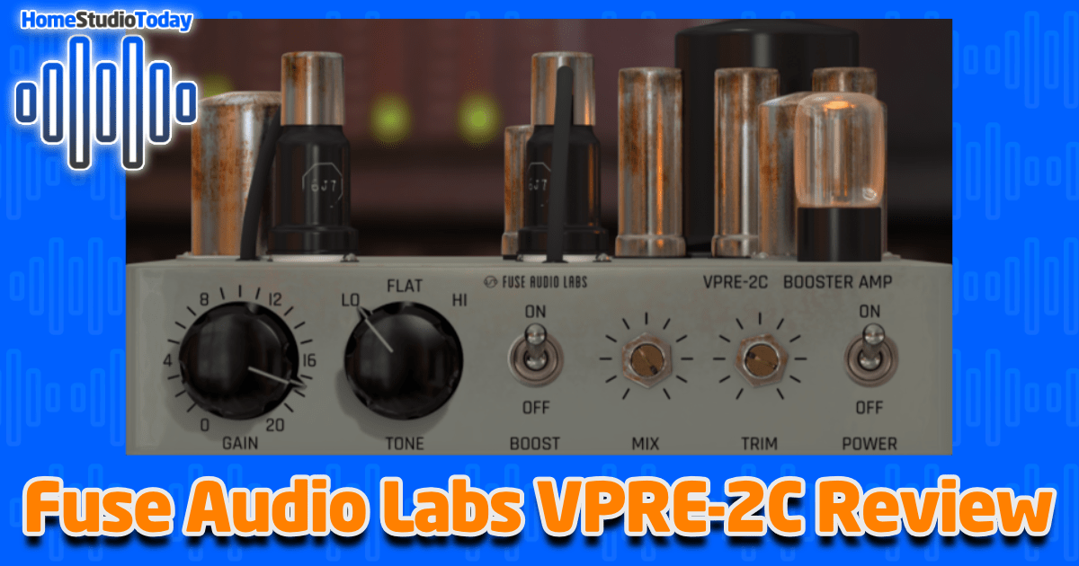Fuse Audio Labs VPRE-2C Review