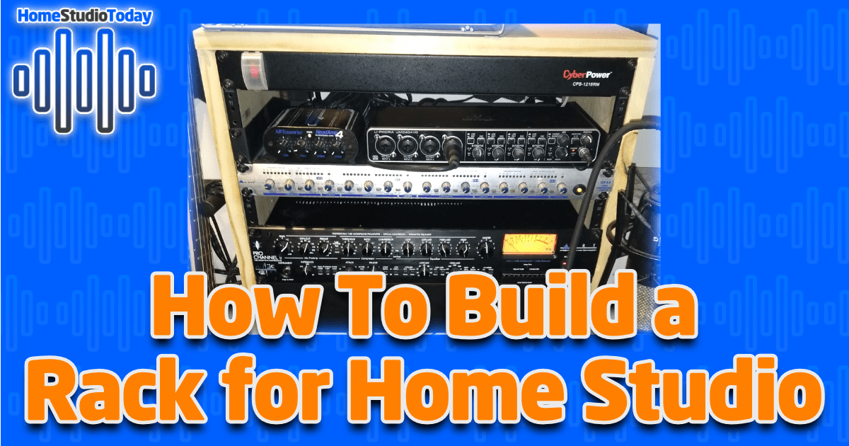 How To Build a Rack for Home Studio