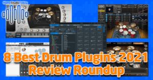 8 Best Drum Plugins 2021
